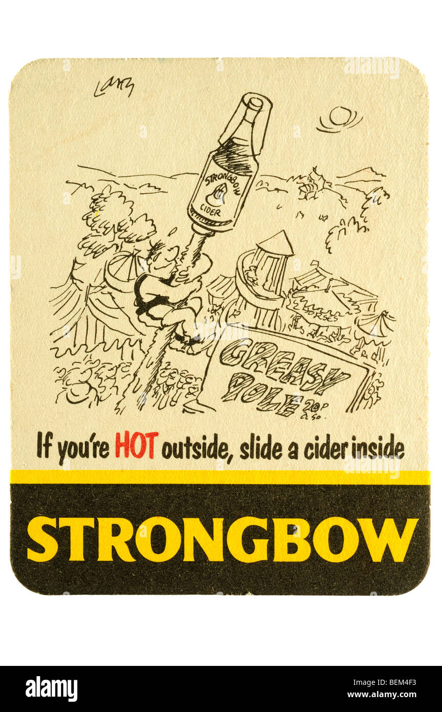 if your hot outside slide a cider inside strongbow - Stock Image