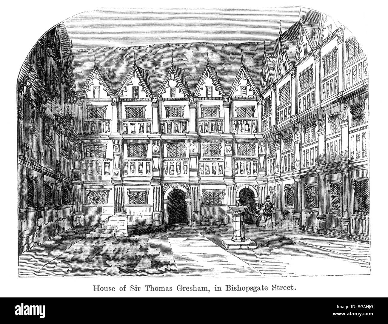 Illustration; House of Sir Thomas Gresham, Bishopsgate Street, London, erected in 1563 and demolished in 1768 Stock Photo