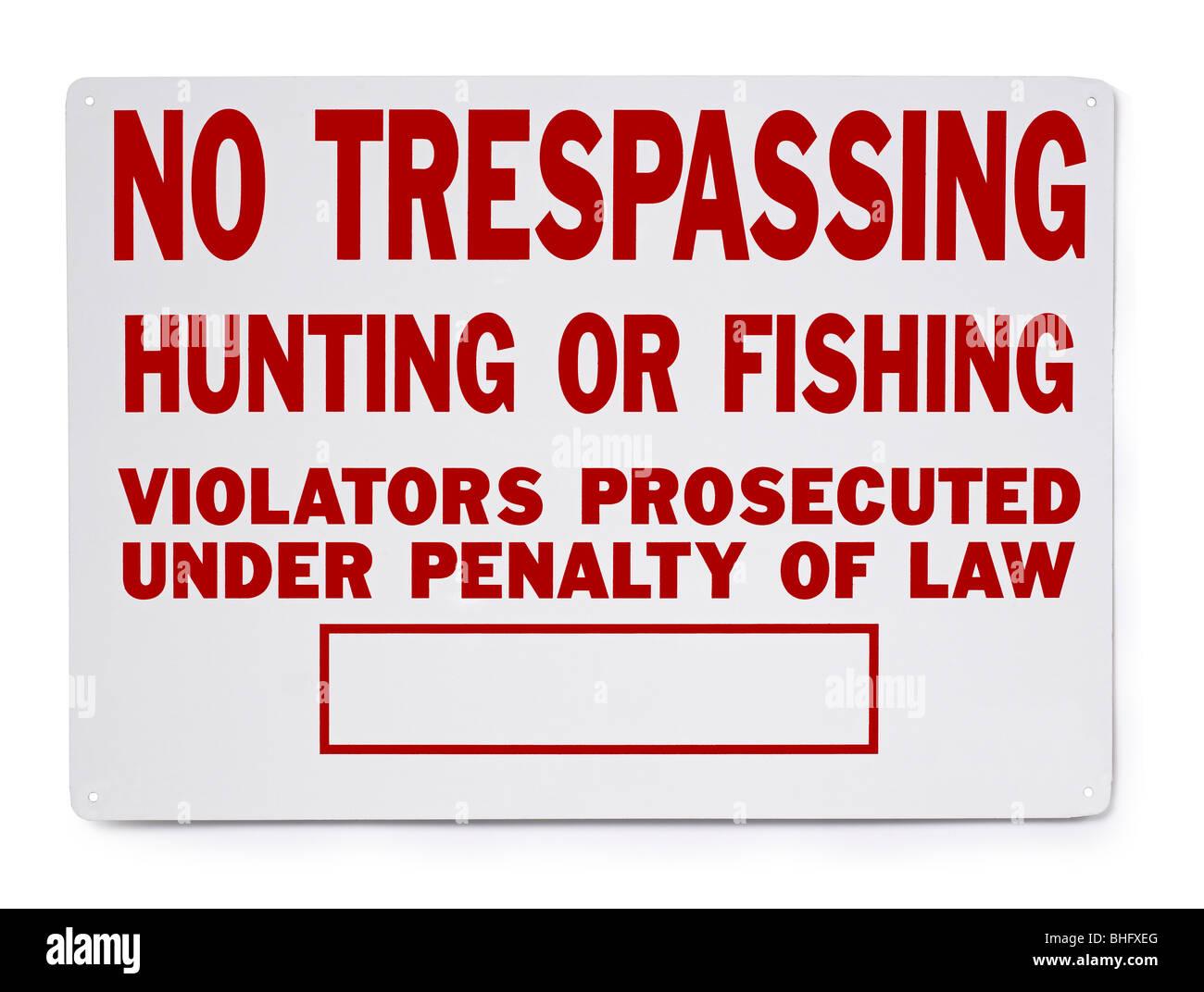 No Trespassing Hunting Fishing Sign - Stock Image