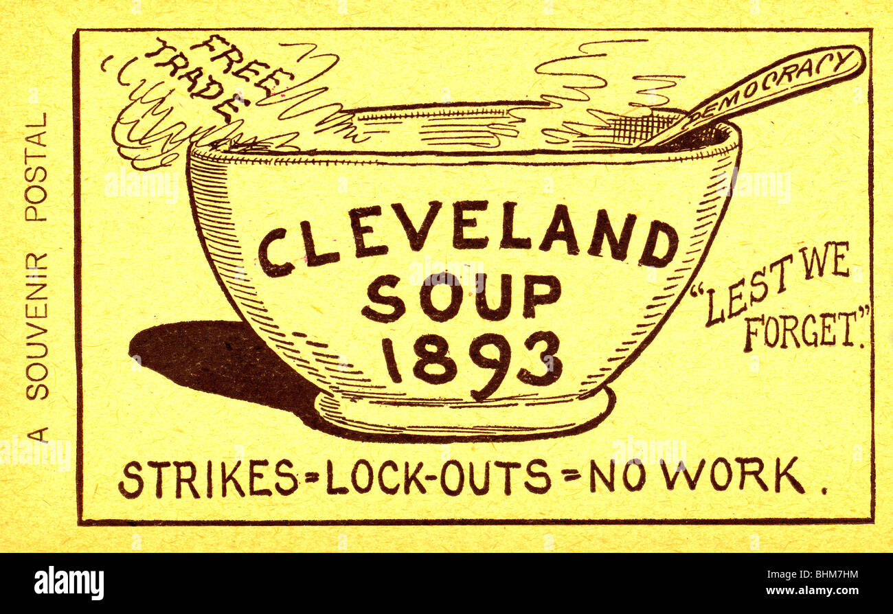 Cleveland Soup, 1893. Strikes = Lock-outs = No work - Postcard for the American Protective Tariff League - Stock Image