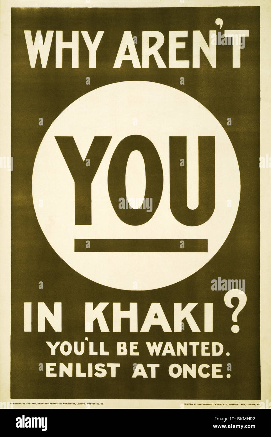 World War One British recruiting and propaganda poster issued in 1915 and asking 'Why Aren't You In Khaki?' - Stock Image