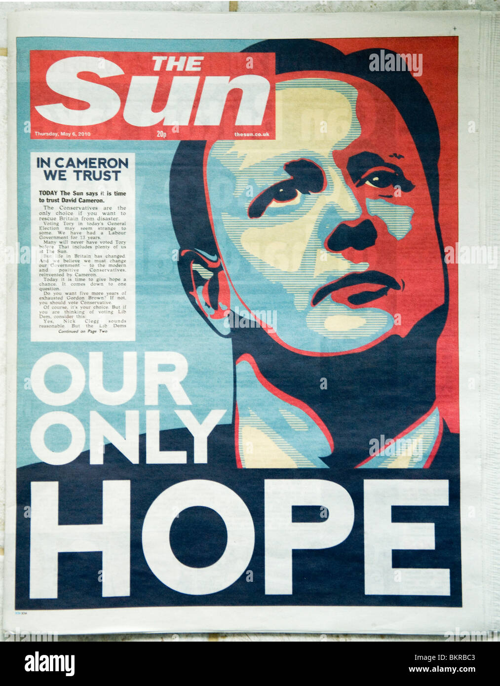 Sun Newspaper May 6th 2010 supporting David Cameron in the May 7th 2010 General election. 'Our Only Hope' - Stock Image