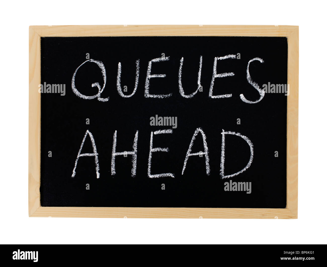 Chalkboard sign, Queues Ahead. Cut Out. - Stock Image