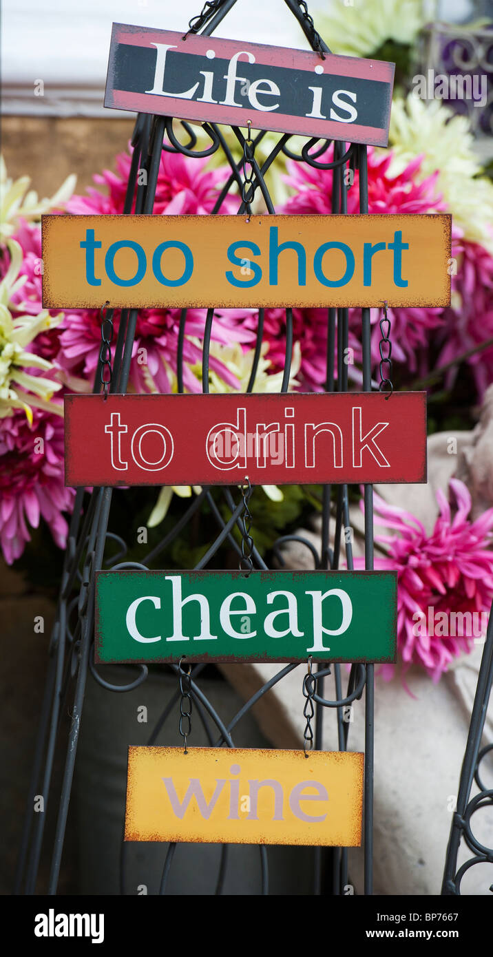 Life is too short to drink cheap wine signs - Stock Image