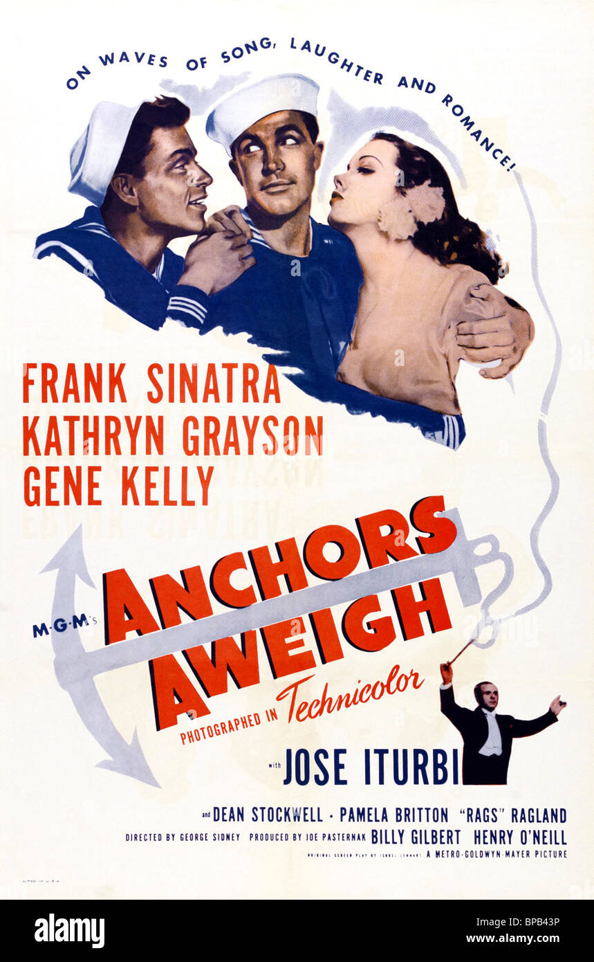 FRANK SINATRA GENE KELLY & KATHRYN GRAYSON POSTER ANCHORS AWEIGH (1945) - Stock Image