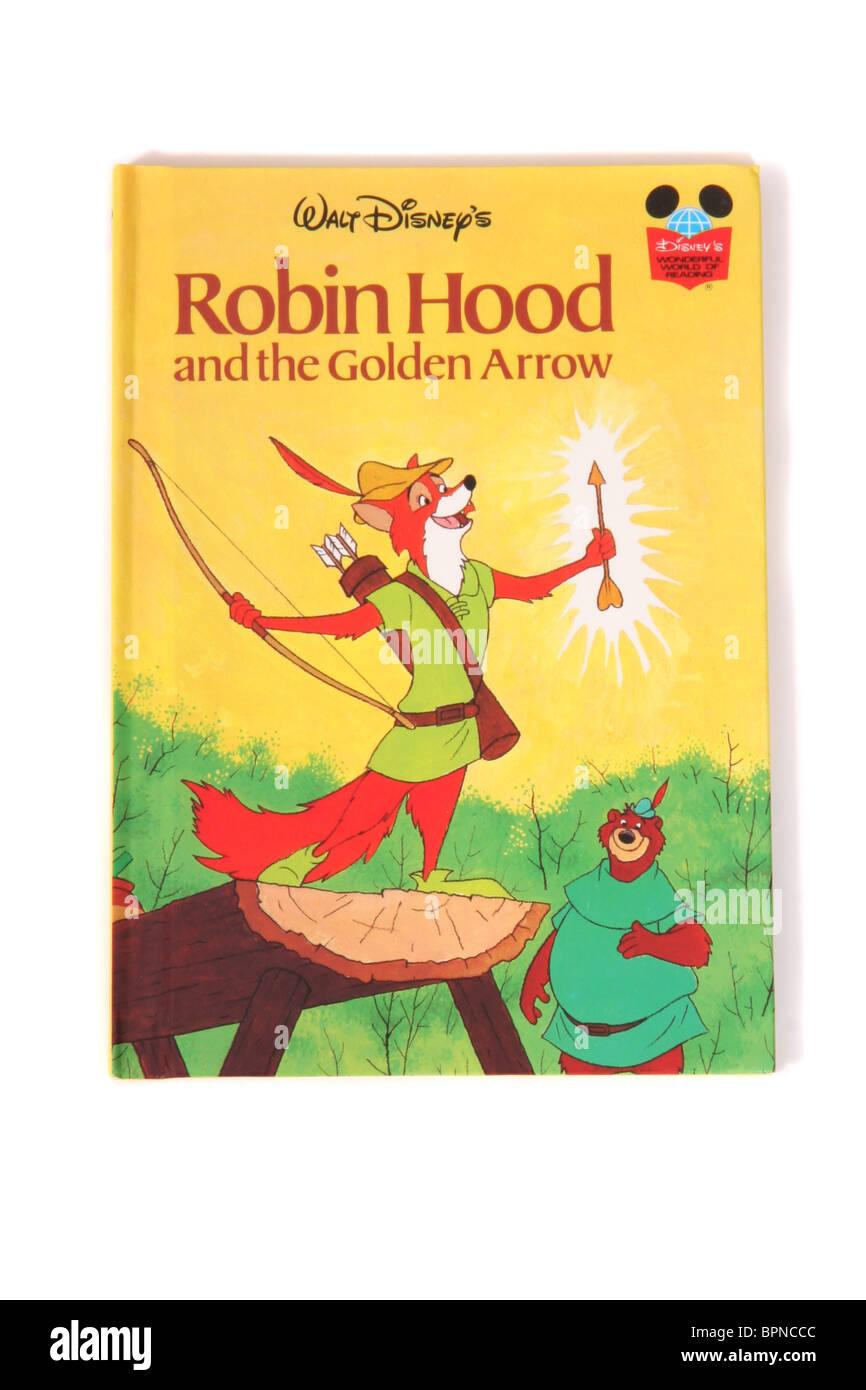 A hardback book by Walt Disney's. The classic fairytale 'Robin Hood and the Golden Arrow' - Stock Image