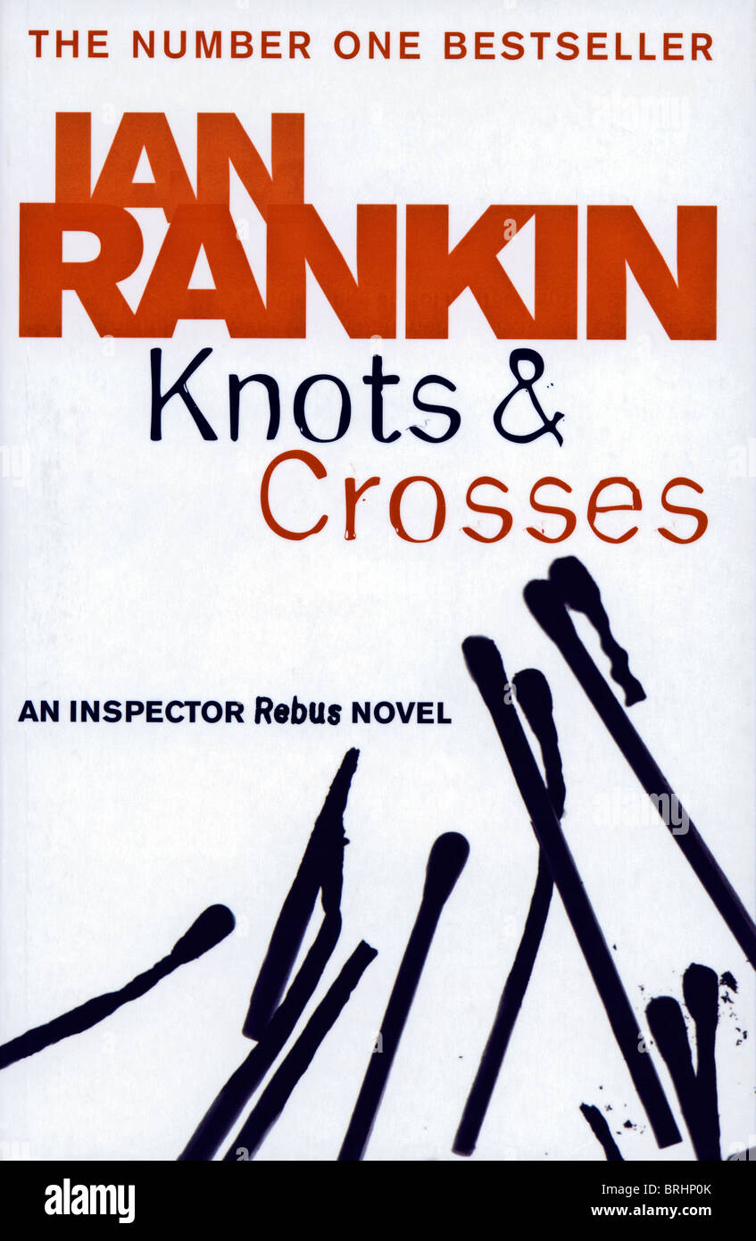 Book Cover KNOTS AND CROSSES An Inspector Rebus Novel By Ian Rankin