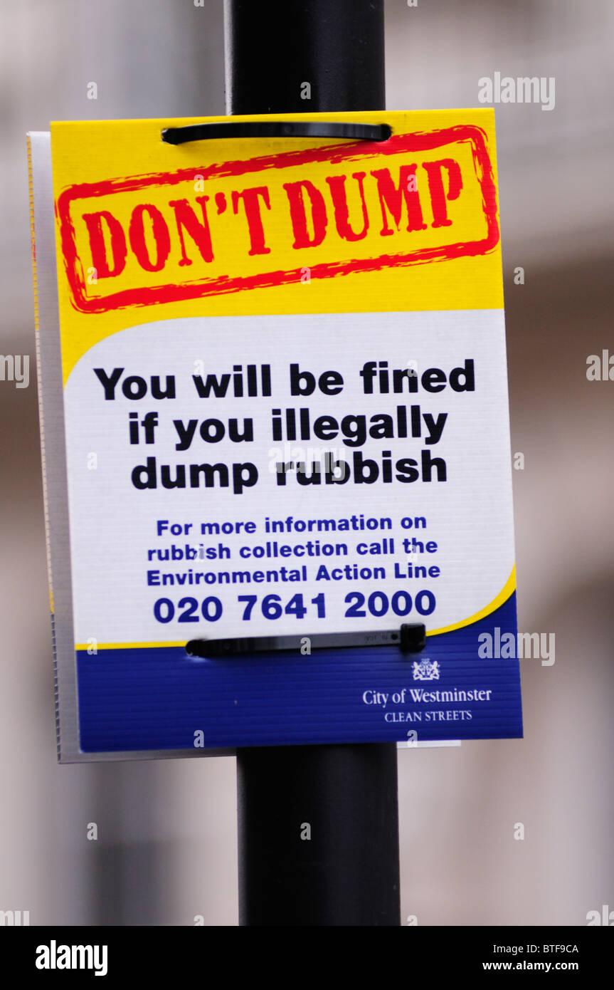 Dont Dump anti Litter sign, Westminster, London, England, UK - Stock Image