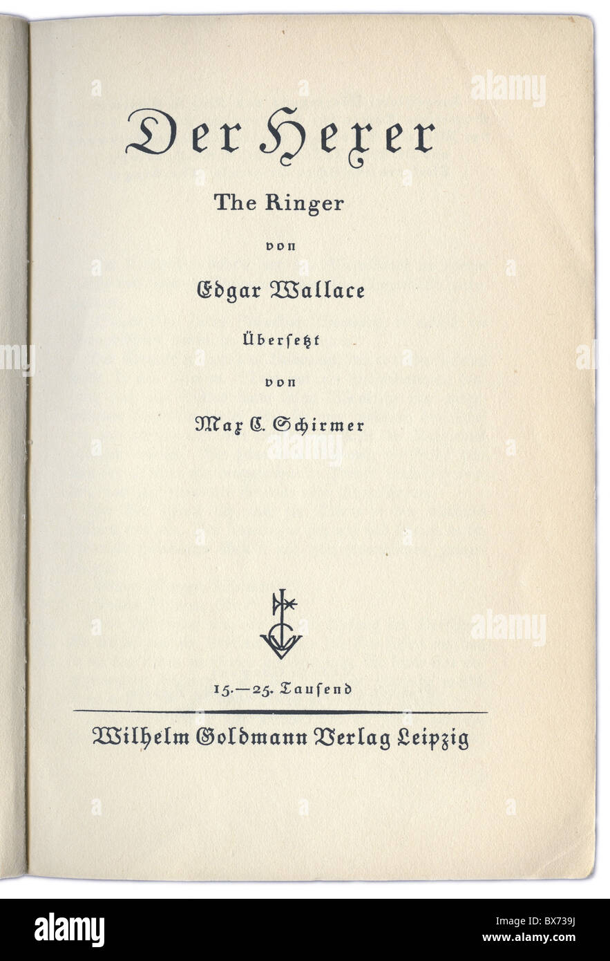 books, Edgar Wallace: 'The Ringer' (1926), German edition, transcription by Max Schirmer, published by Verlag - Stock Image