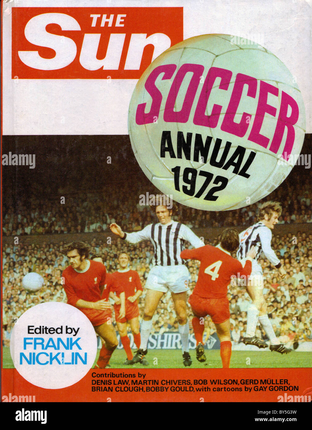The Sun Soccer Annual 1972 edited by Frank Nicklin - Stock Image
