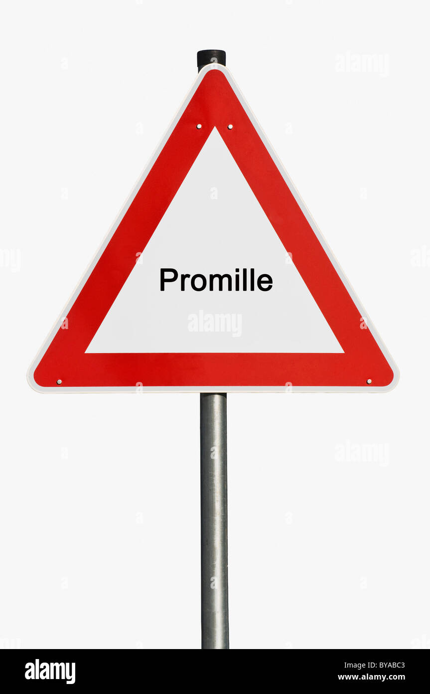 Warning sign, lettering 'Promille', German for 'alcohol level', drinking and driving - Stock Image