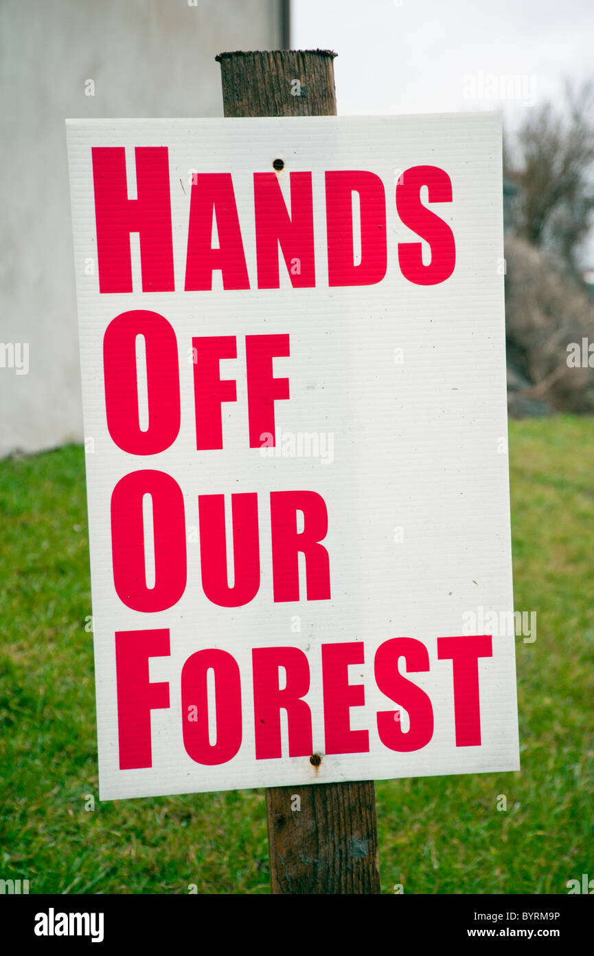 Hands off Our Forest, placard, protest in Forest of Dean at proposed Government sale Forestry Commission woodlands Stock Photo
