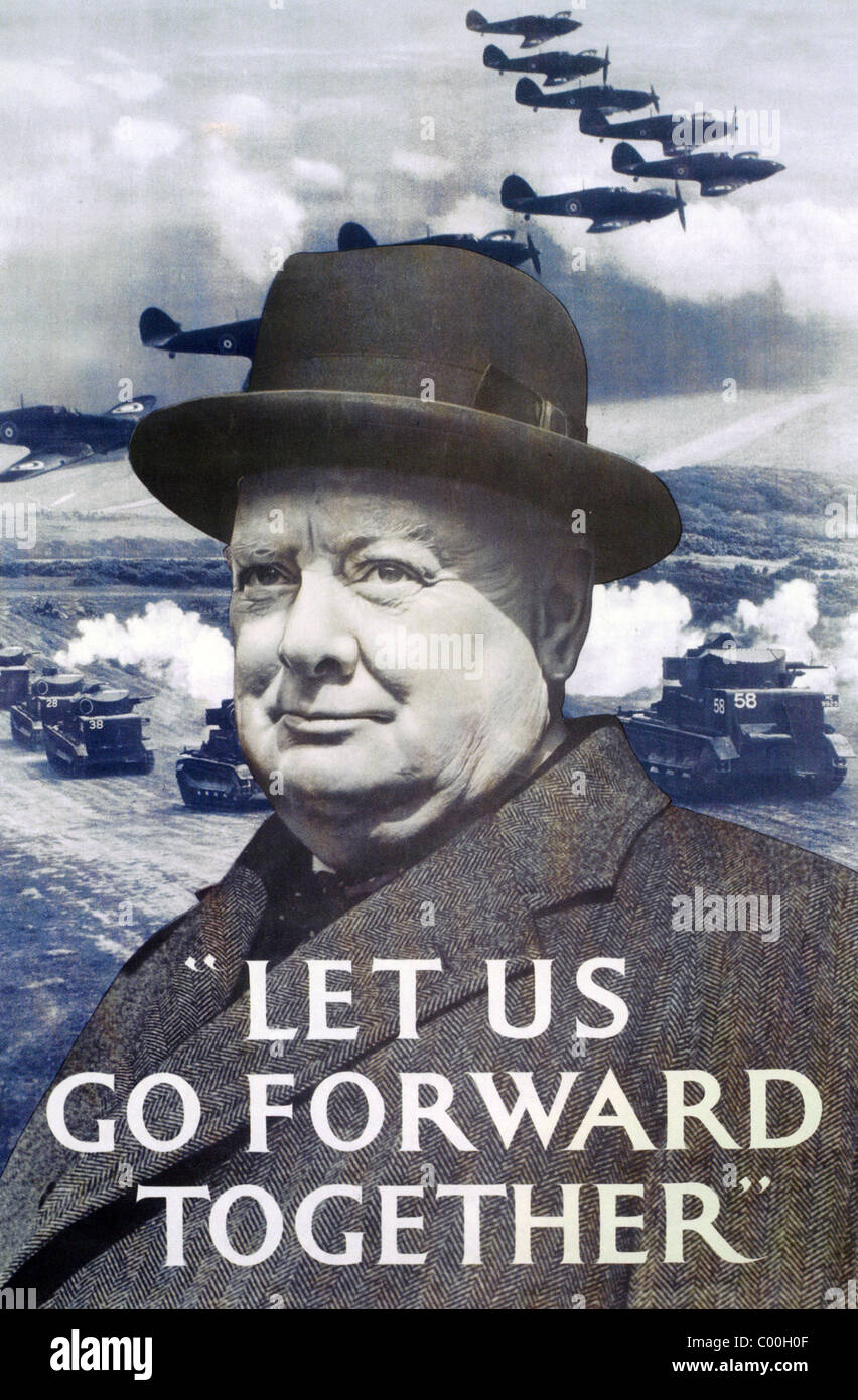 LET US GO FORWARD TOGETHER - 1940 British poster with Prime Minister Winston Churchill and Hurricane fighter aircraft - Stock Image