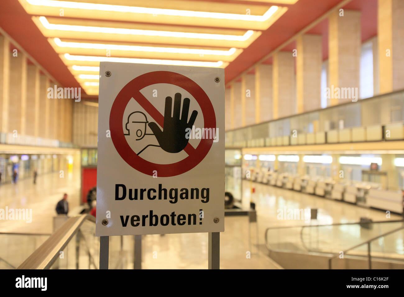 No thoroughfare sign at Berlin Tempelhof Airport, Berlin, Germany, Europe - Stock Image