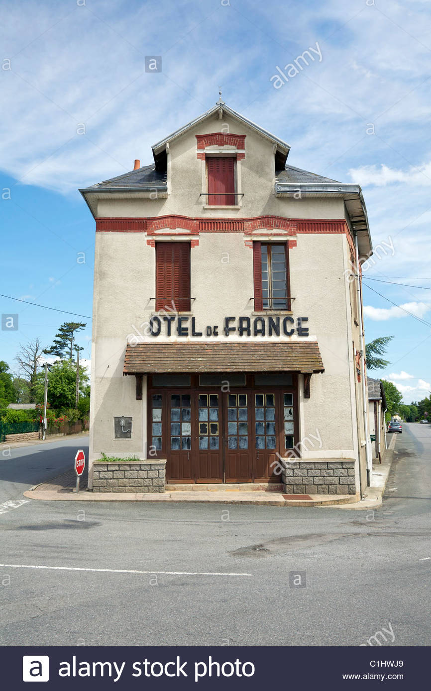 The now abandoned Hotel de France in Dun-le-Palestel. La Cresue, Limousin, France. Stock Photo