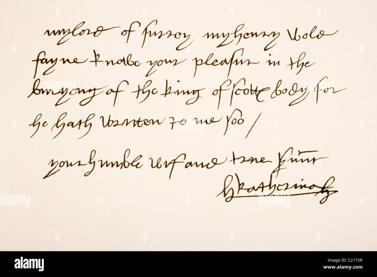 Catherine of Aragon, 1485 – 1536, also known as Katherine or Katharine. Queen of England. Hand writing sample. - Stock Image
