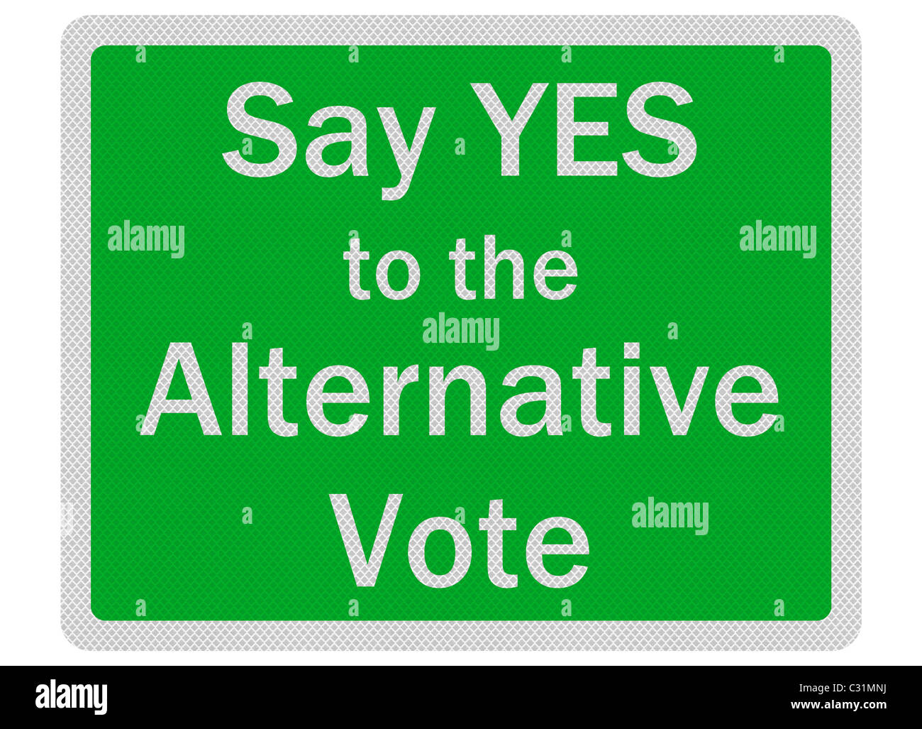 Photo realistic metallic, reflective 'say yes to alternative vote' sign, isolated on white - Stock Image