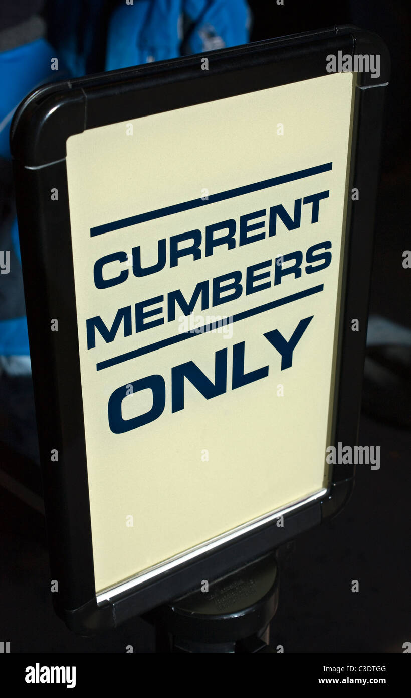 Current Members Only Sign - Stock Image