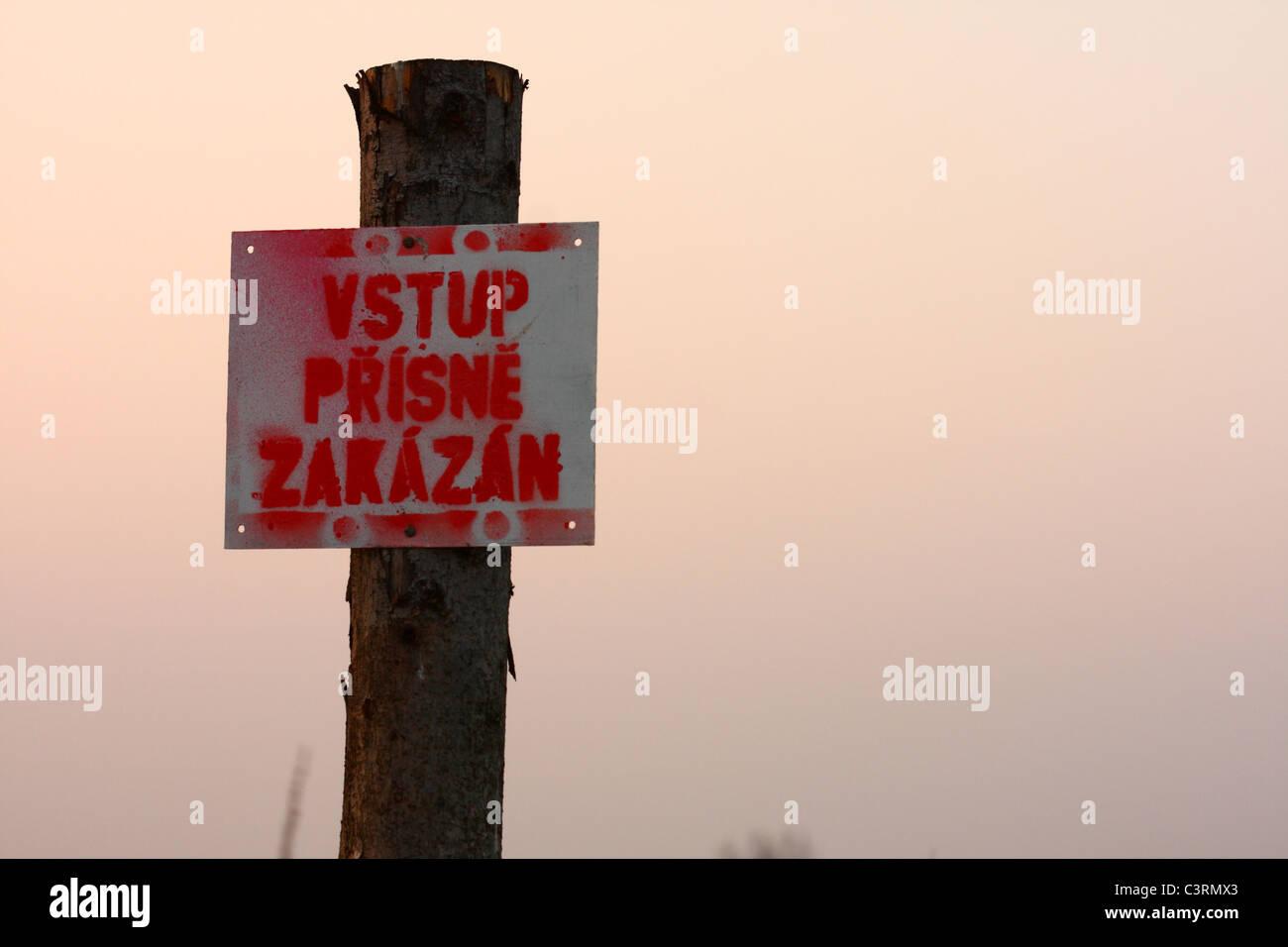 Czech sign 'Vstup přísně zakázán' (NO ENTRY) - Stock Image