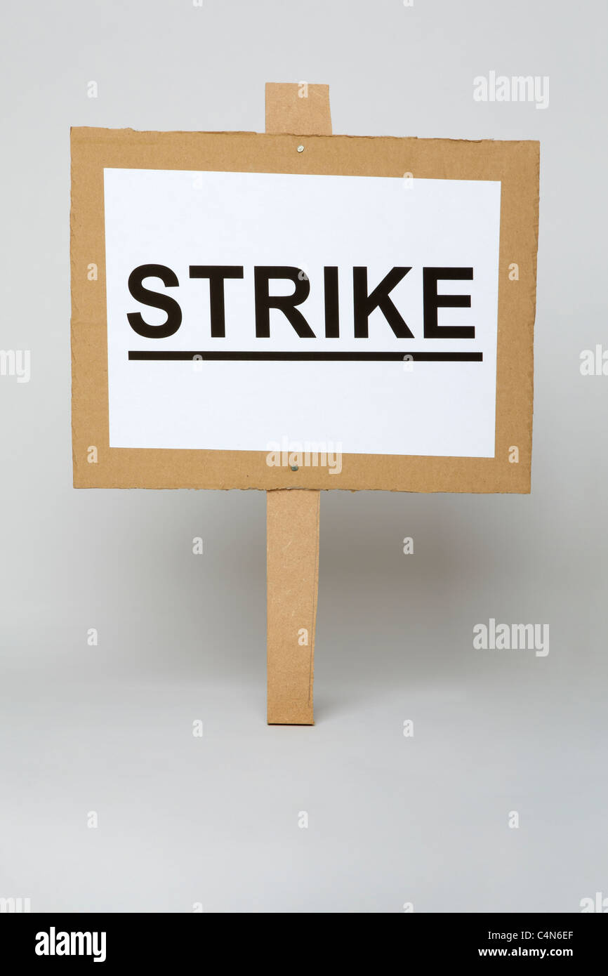 A single strike placard - Stock Image