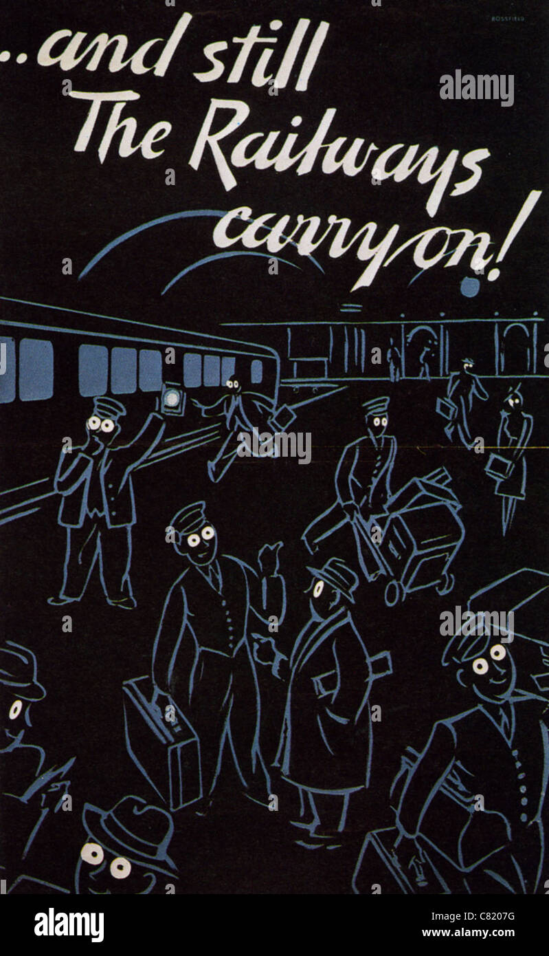 AND STILL THE RAILWAYS CARRY ON !  British WW2 poster showing that rail services continue despite the blackout Stock Photo