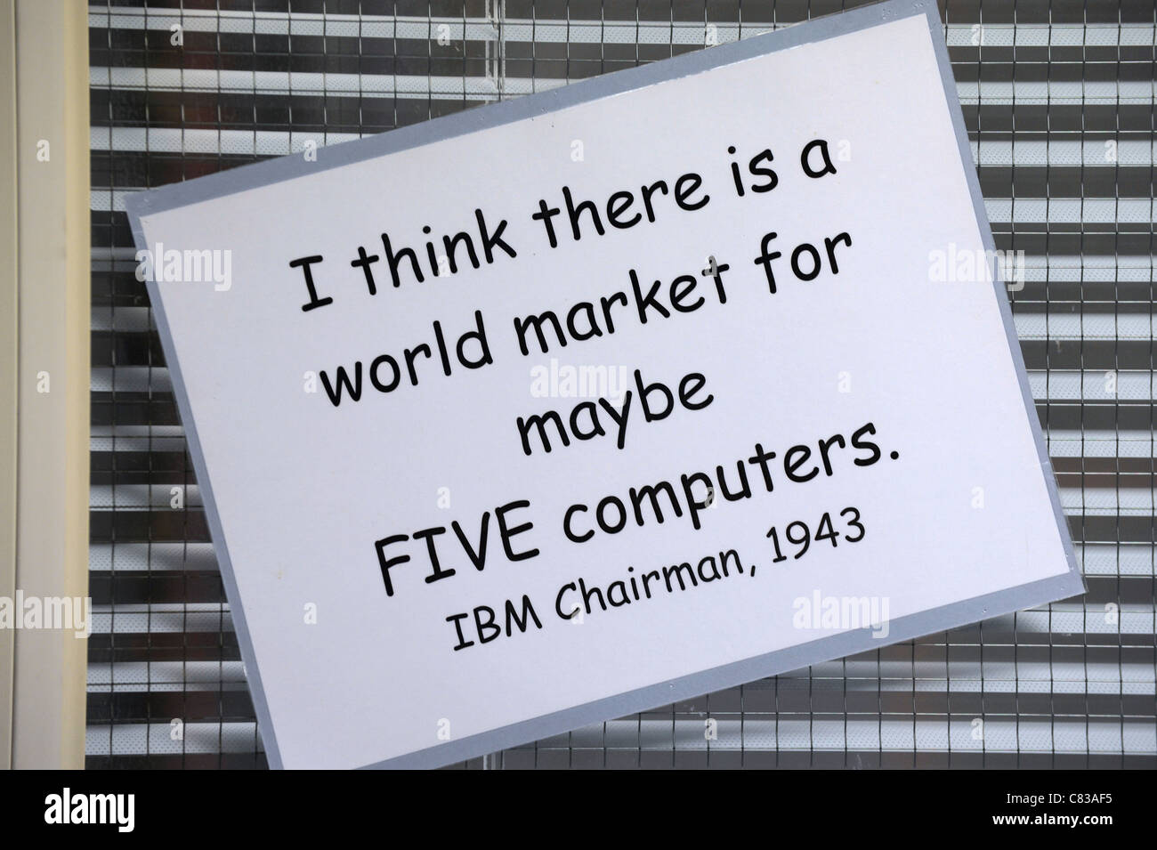 IBM Chairman quote 1943 'I think there is a world market for maybe FIVE computers - Stock Image