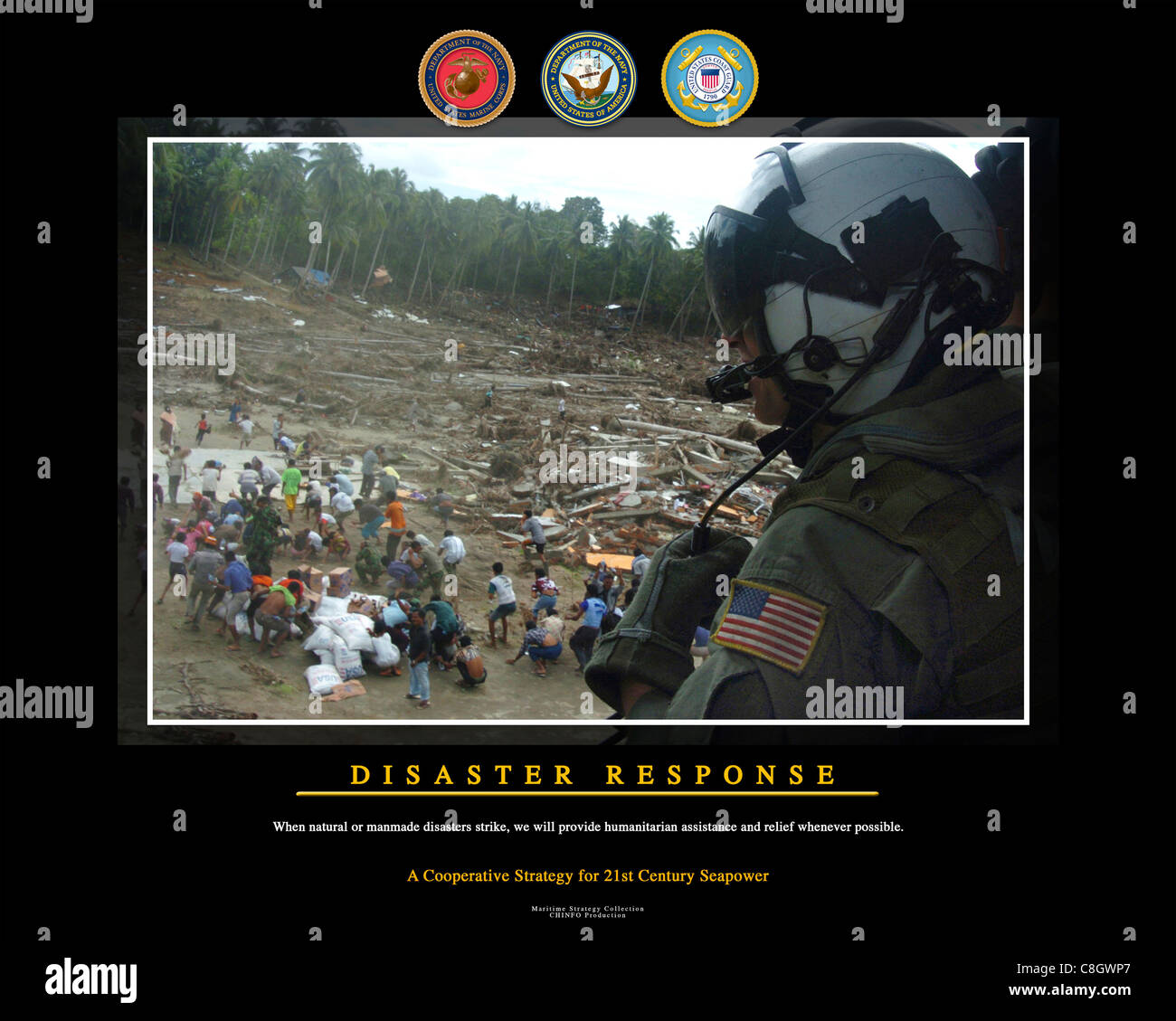 DISASTER RESPONSE - When natural and manmade disasters strike, we will provide humanitarian assistance and relief - Stock Image