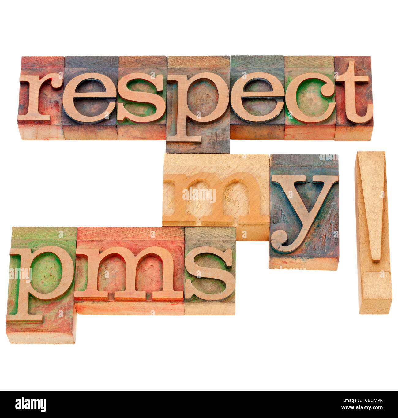 respect my pms (premenstrual syndrome) - isolated text in vintage wood letterpress printing blocks Stock Photo