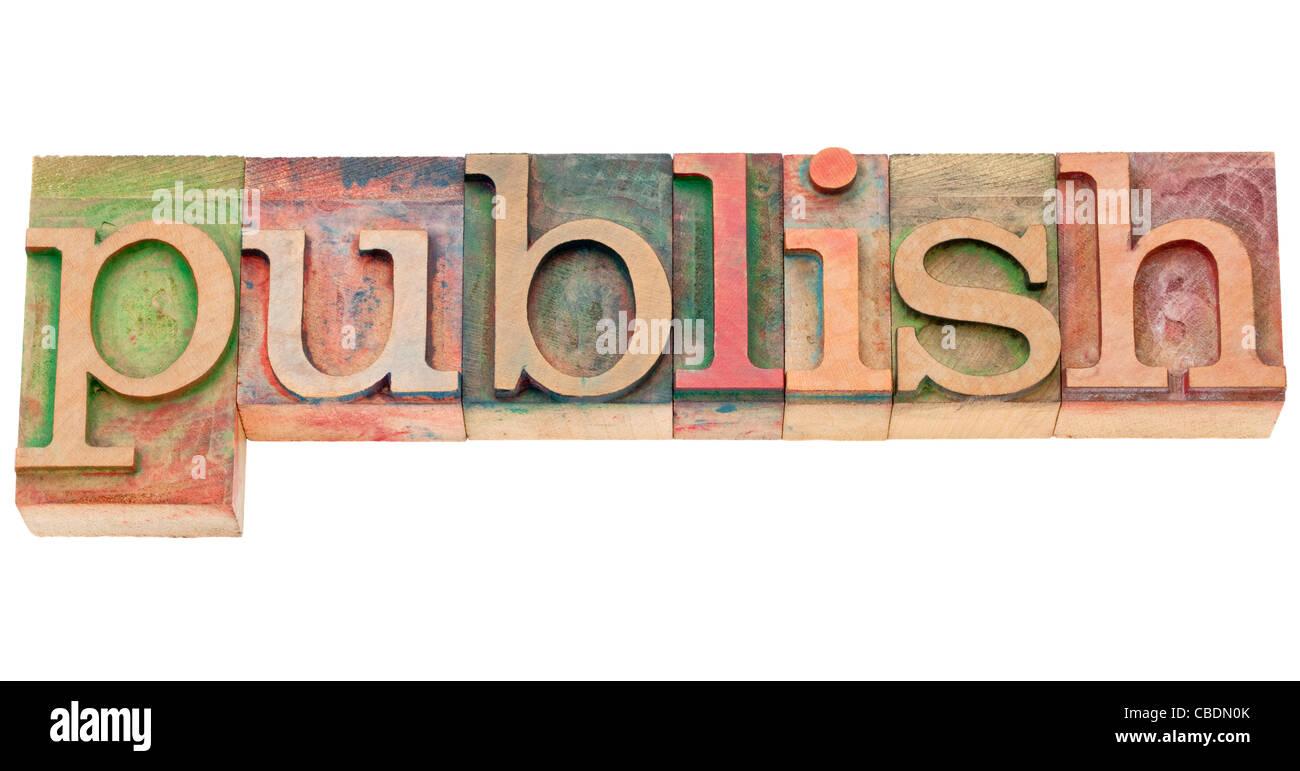 publish - isolated word in vintage wood letterpress printing blocks - Stock Image