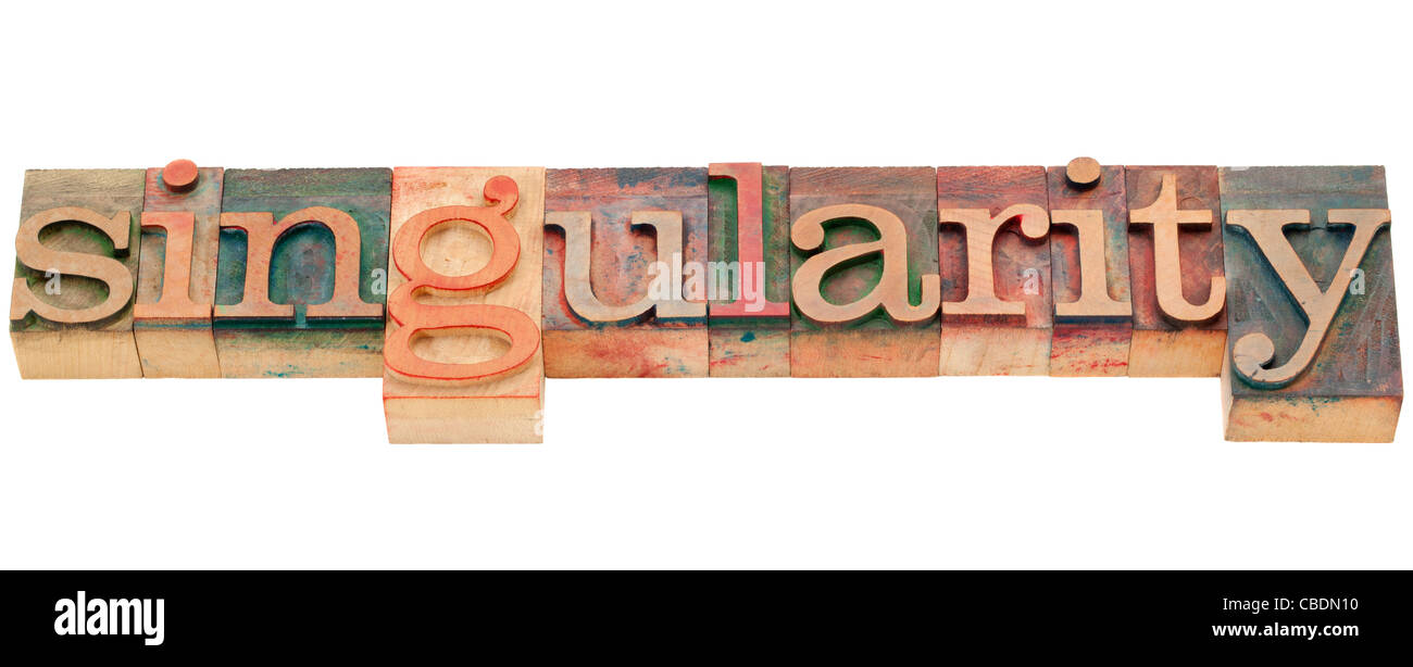singularity - isolated word in vintage wood letterpress printing blocks - Stock Image