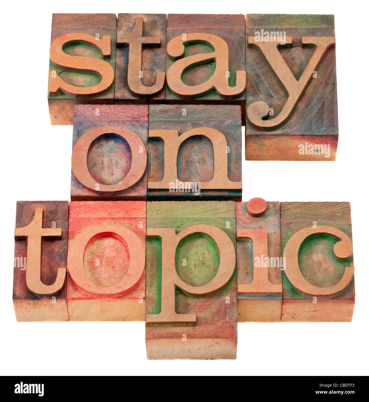 communication concept - stay on topic phrase in vintage wood Stock Photo -  Alamy