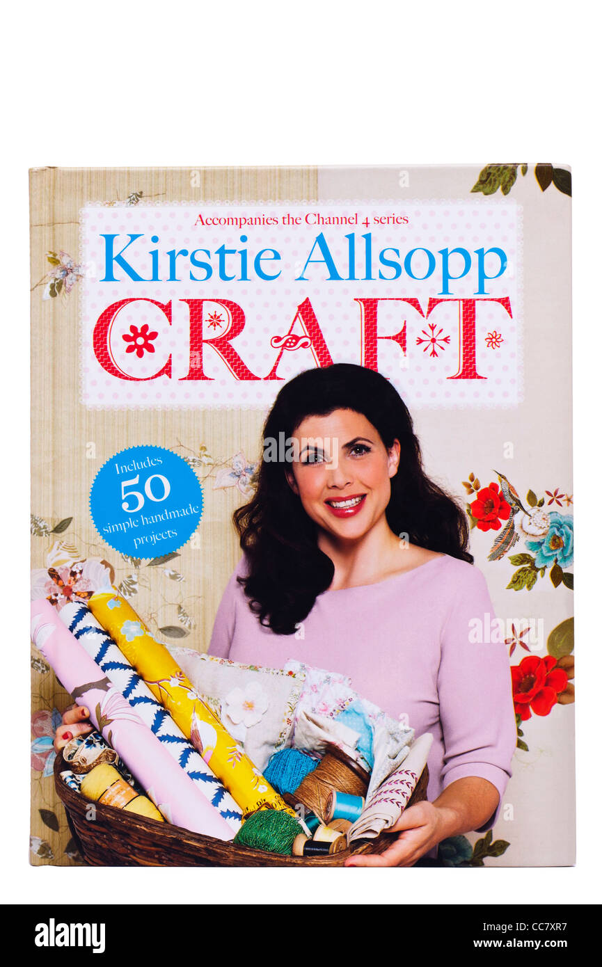A Kirstie Allsopp book of craft on a white background - Stock Image
