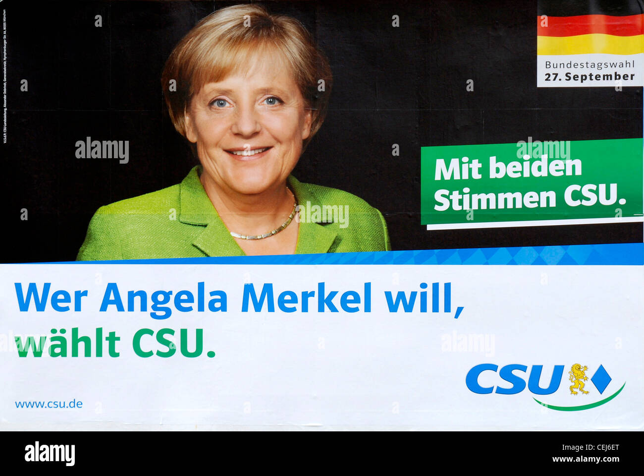 Election poster of the Bavarian party CSU for Angela Merkel to the Bundestag elections of 2009. - Stock Image