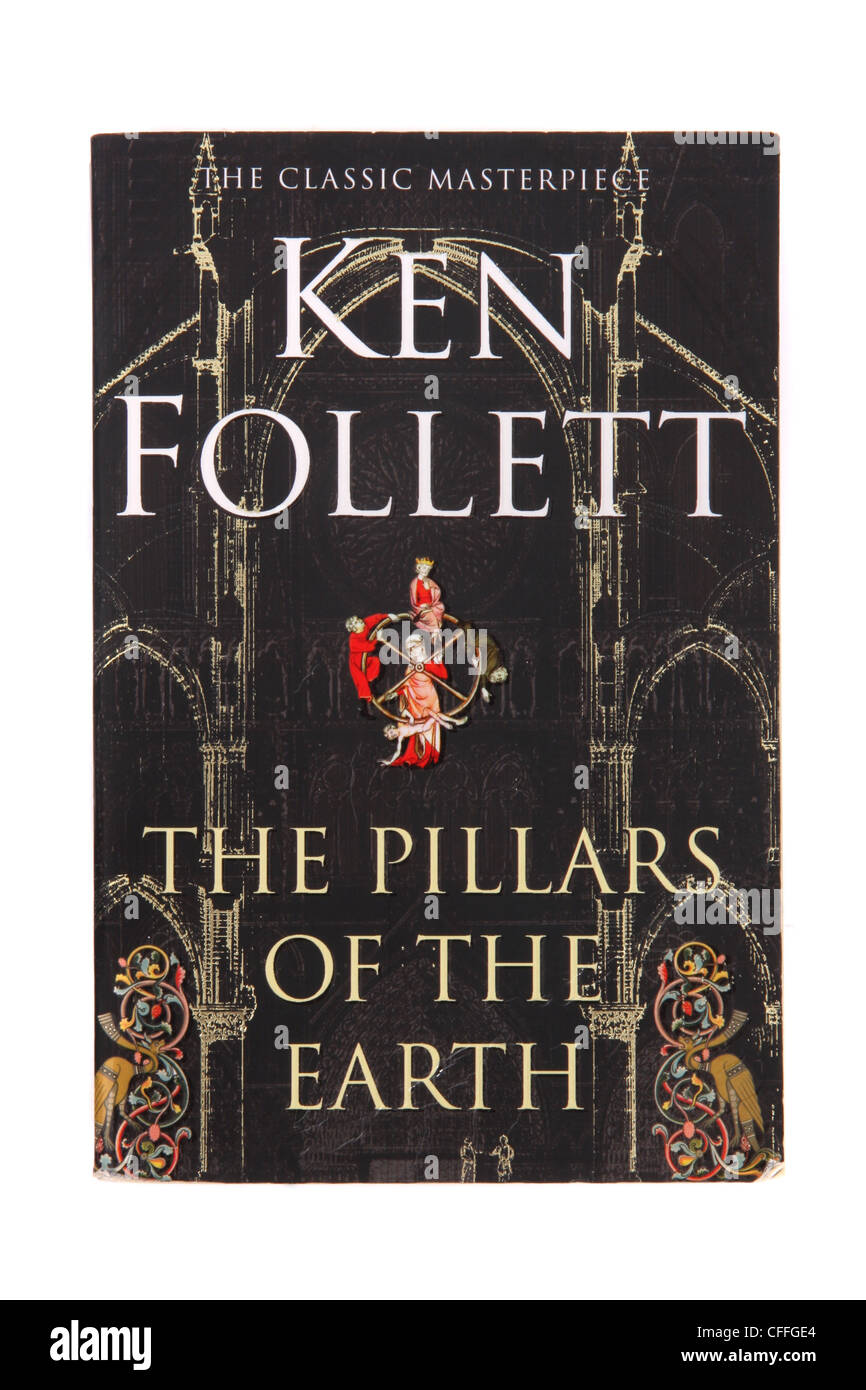 The historical novel 'The Pillars of the Earth' by Ken Follett. - Stock Image