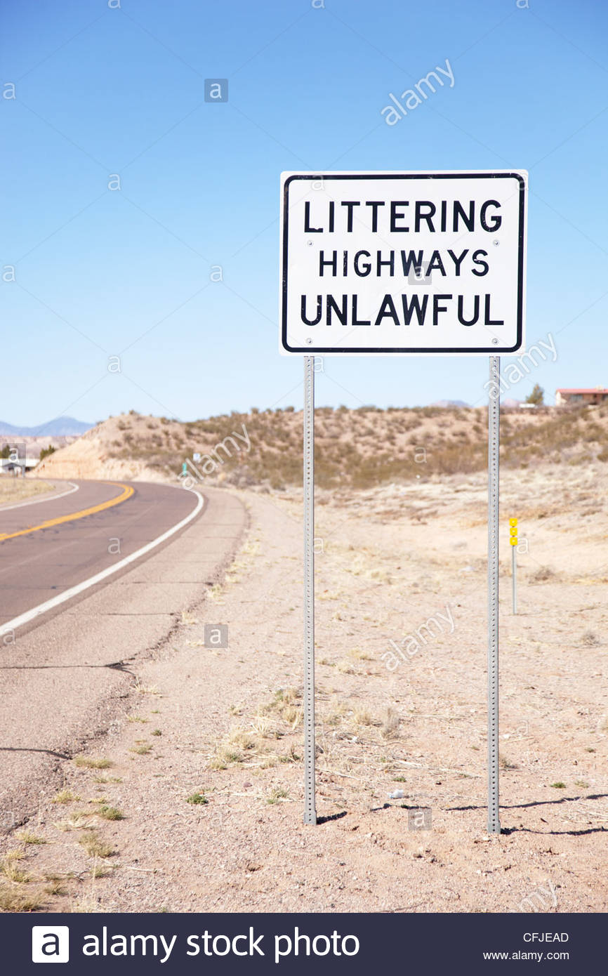 Highway Sign Littering Highways Unlawful Arizona - Stock Image