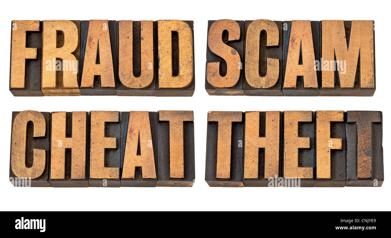 fraud, scam, cheat and theft - crime related isolated words in vintage letterpress wood type - Stock Image