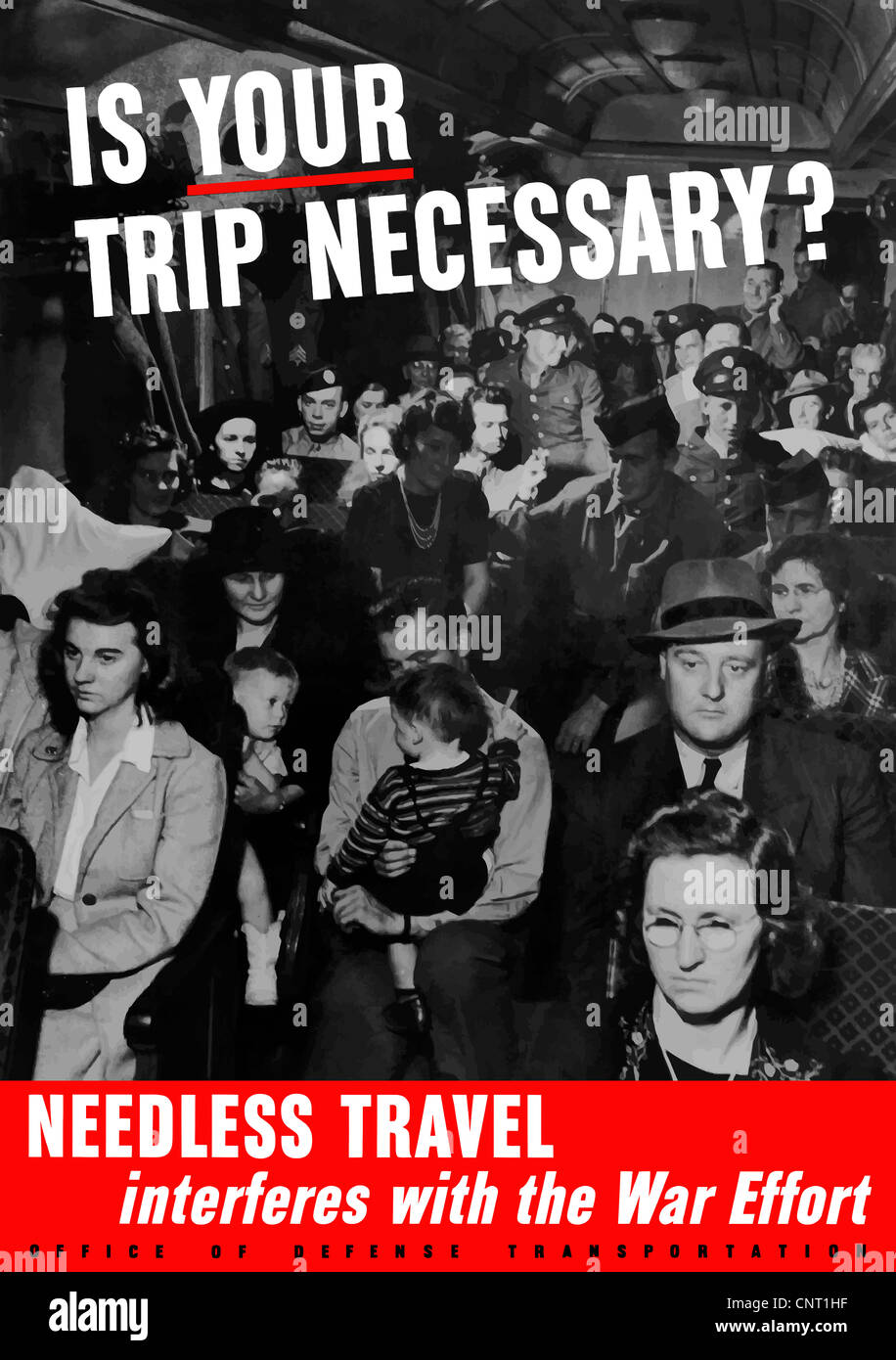 This vintage World War II poster features civilians and soldiers packed into the passenger car of a train. - Stock Image