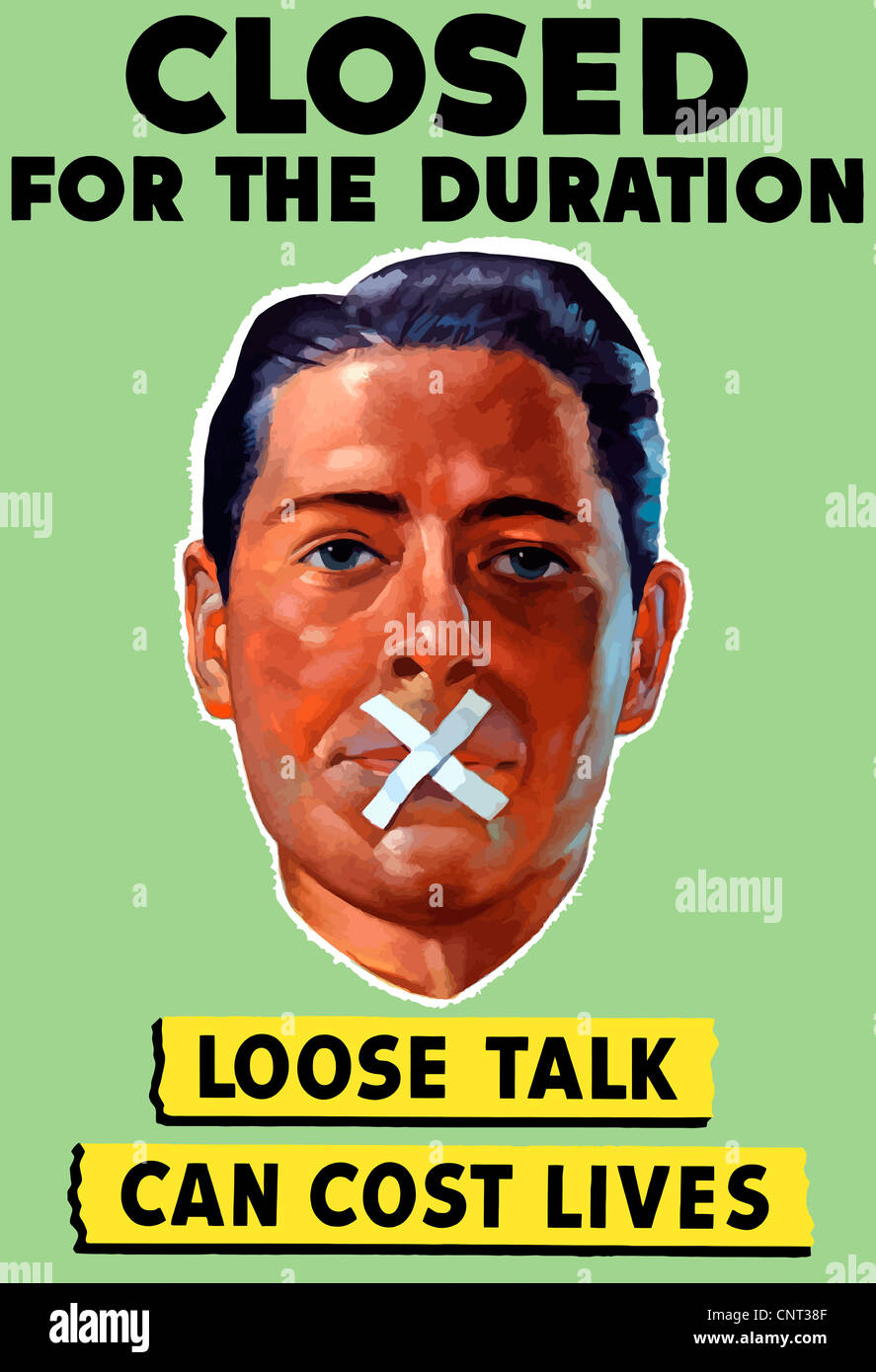 Vintage World War II poster showing the head of a man with his mouth taped shut. - Stock Image