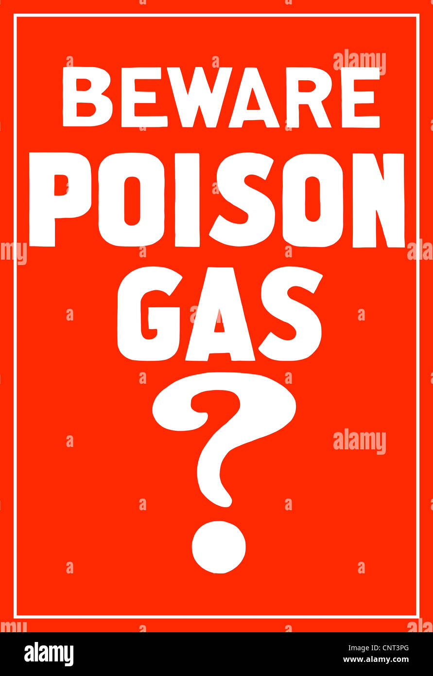 This vintage World War I poster reads, Beware Poison Gas? - Stock Image