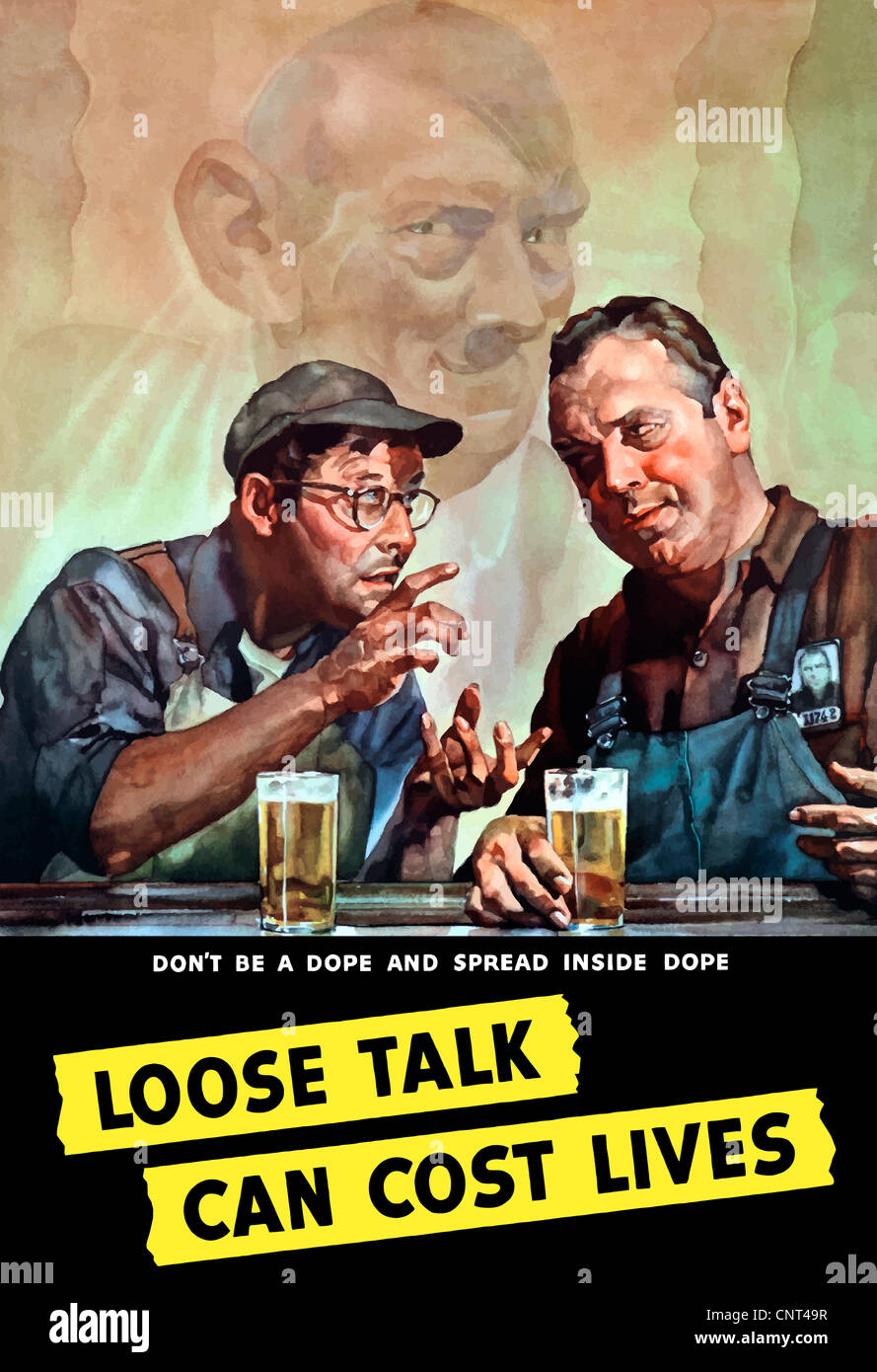 Vintage World War II poster of two men talking, while having a beer, as Adolf Hitler eavesdrops in the background. - Stock Image