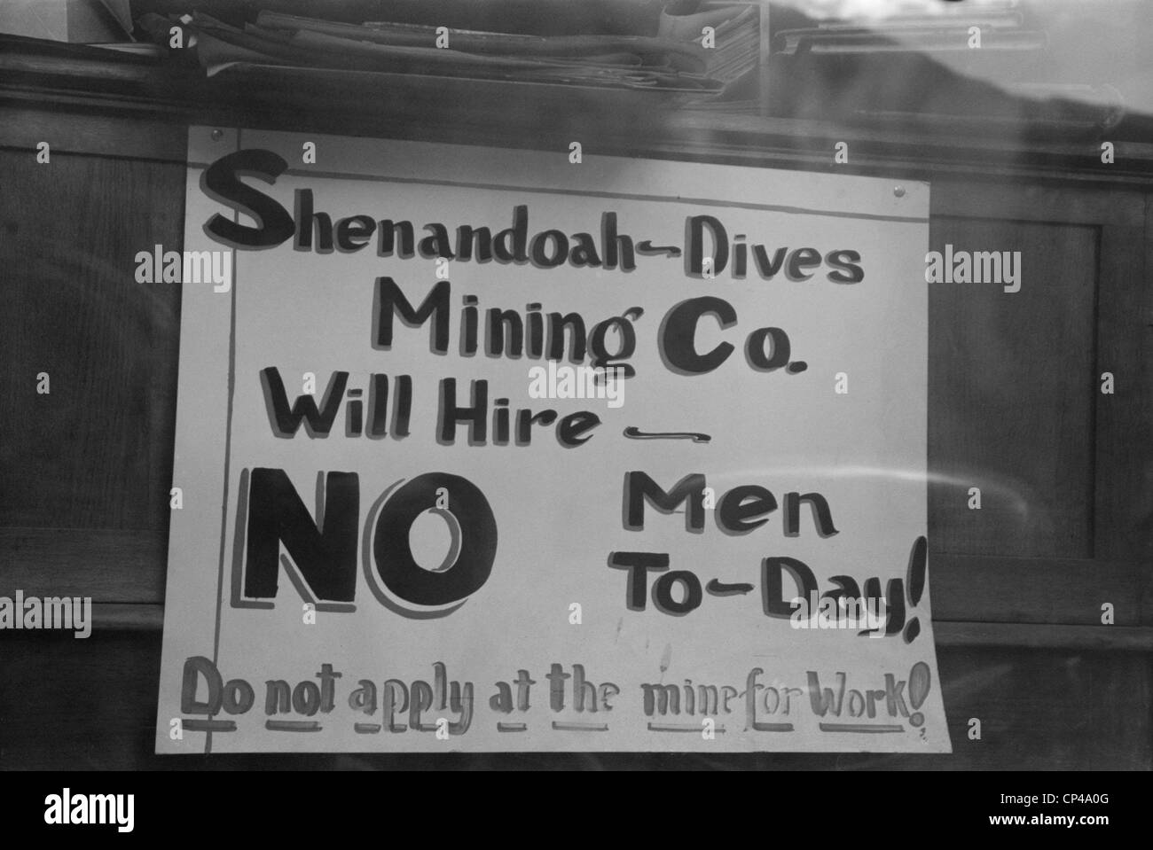 No Jobs Available Sign. 'Shenandoah-Dives Mining Co. Will Hire NO Men To-day Do not apply at the mine for work - Stock Image