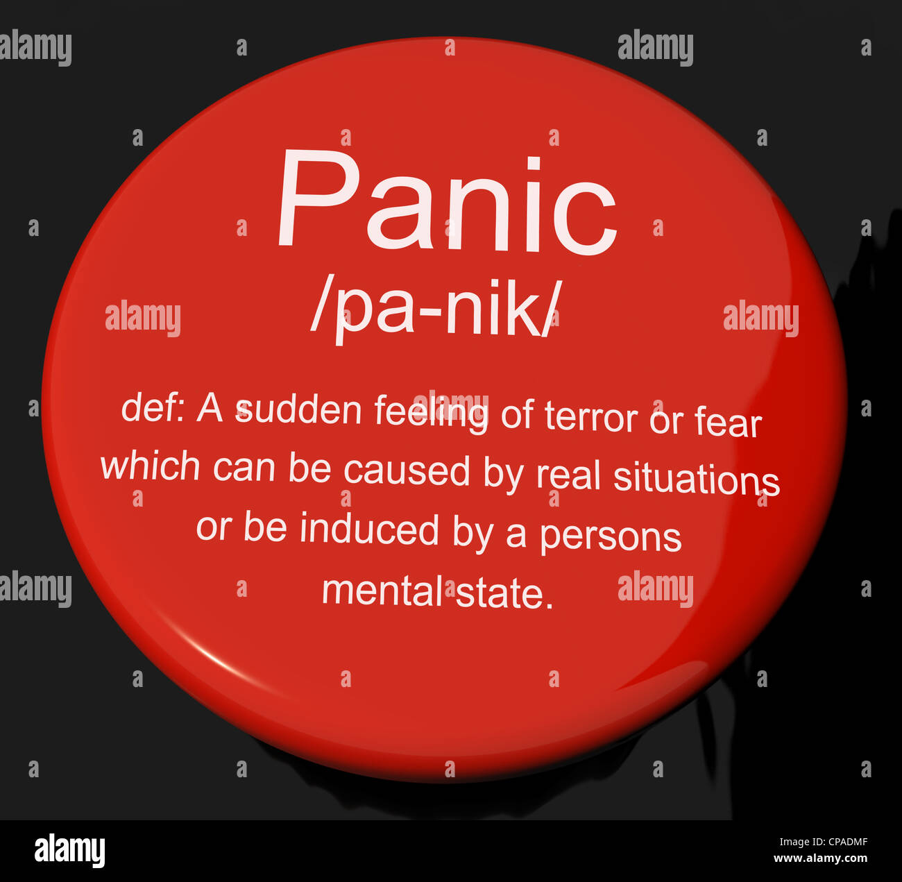 Panic Definition Button Shows Trauma Stress And Hysteria Stock Photo