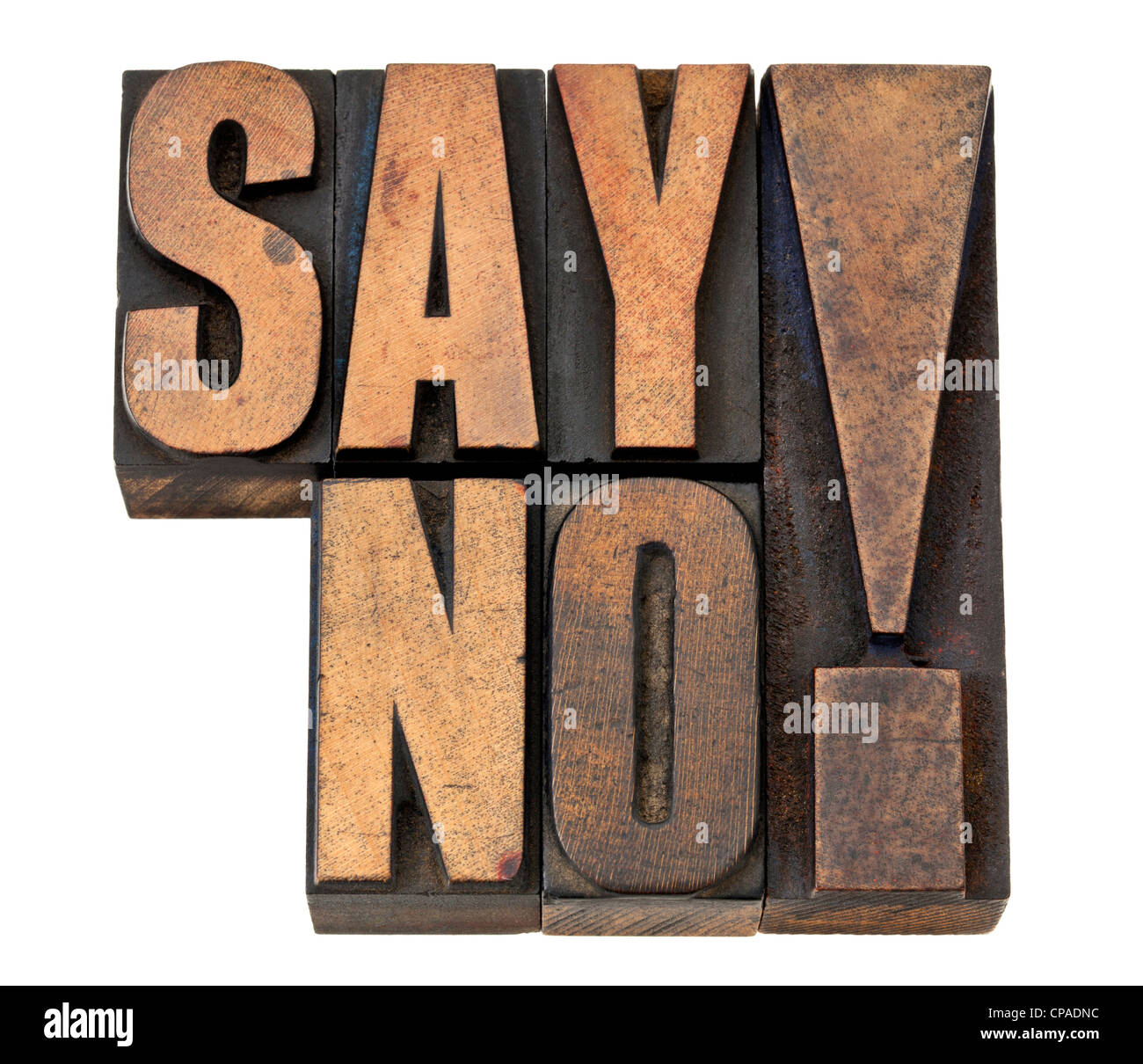 say no exclamation - time management or fighting violence concept isolated text in vintage letterpress wood type - Stock Image