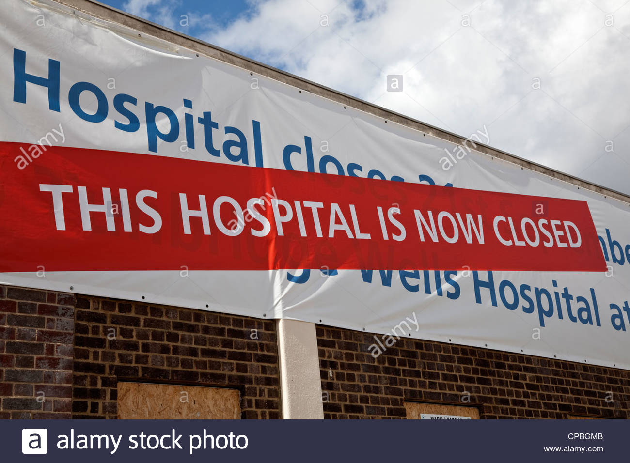Hospital Closure notice in Tunbridge Wells, Kent due to relocation to new premises - Stock Image