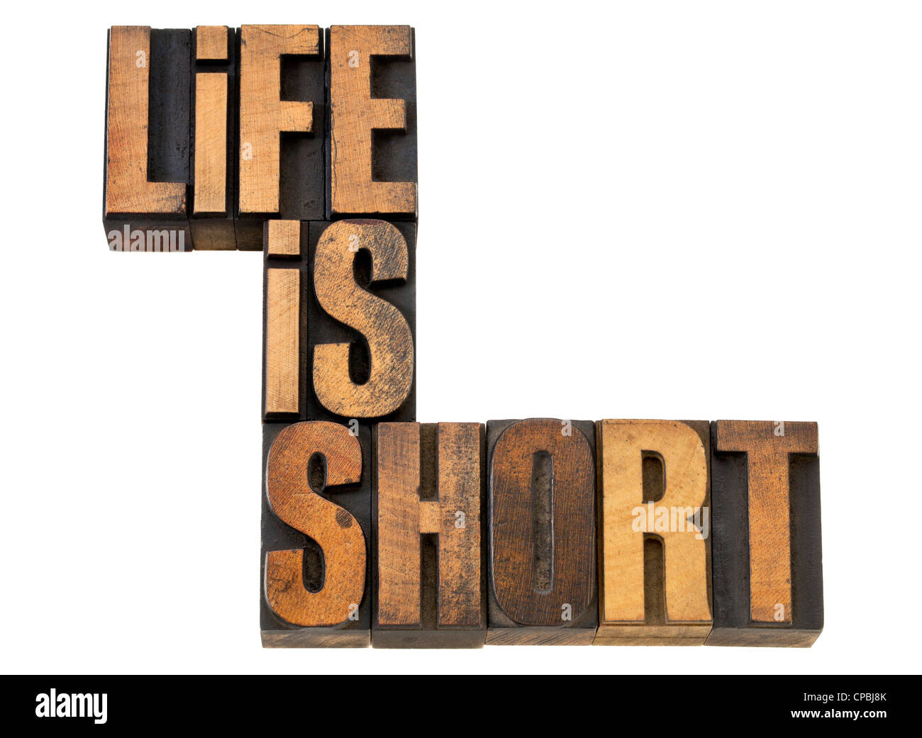 life is short phrase wisdom reminder - isolated text in vintage letterpress wood type - Stock Image