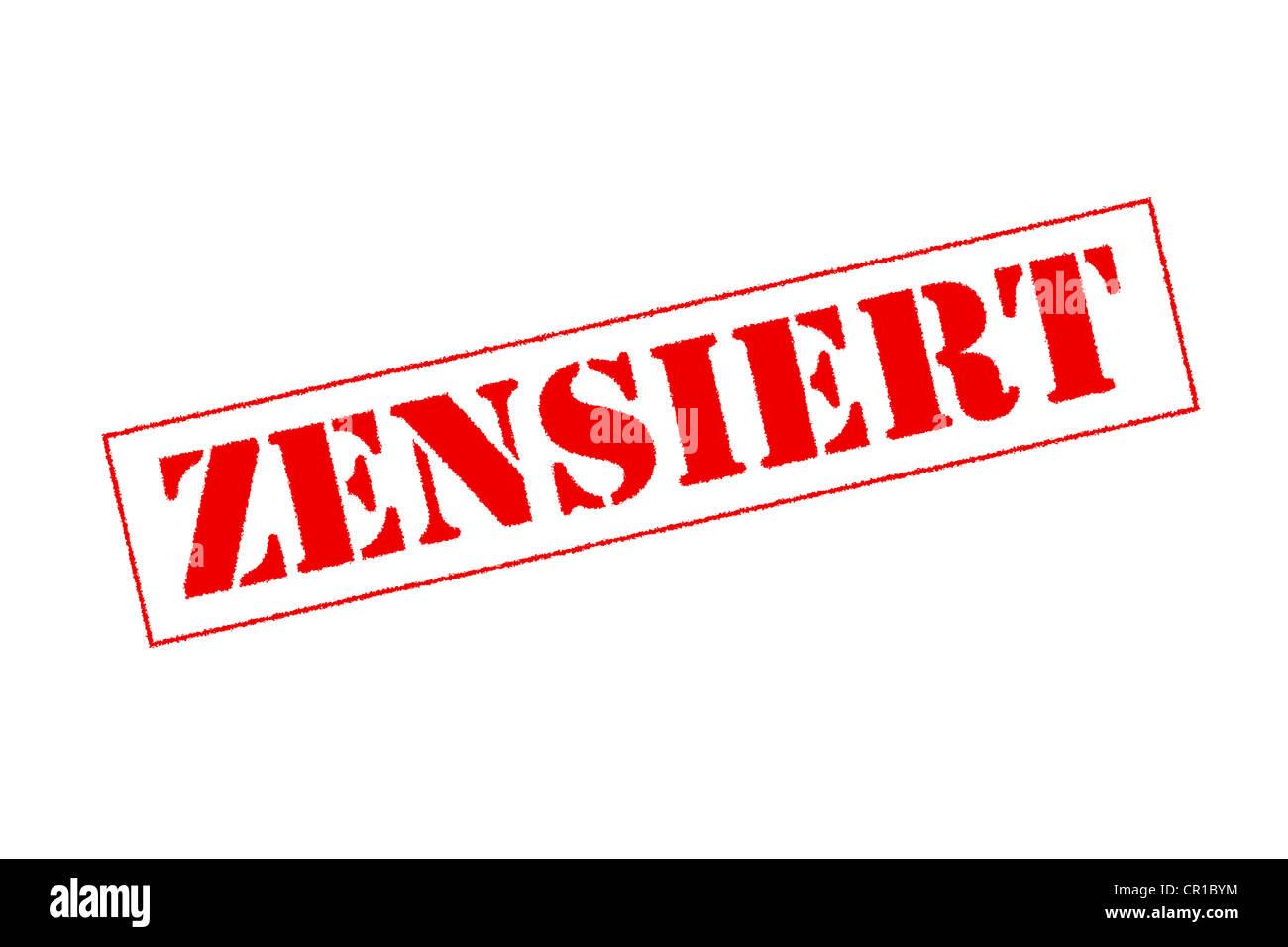 Word 'Zensiert' or censored - Stock Image