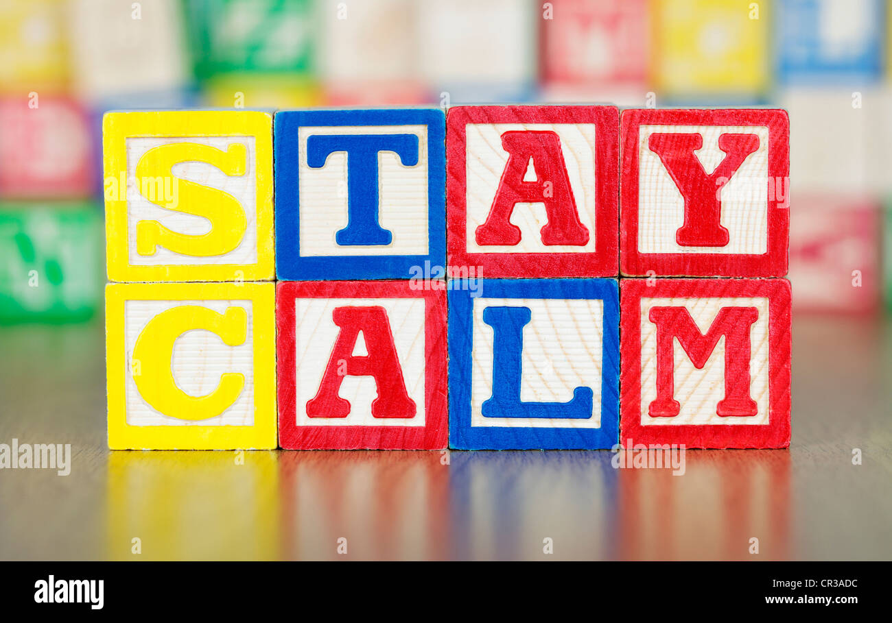 Stay Calm Spelled Out in Alphabet Building Blocks - Stock Image