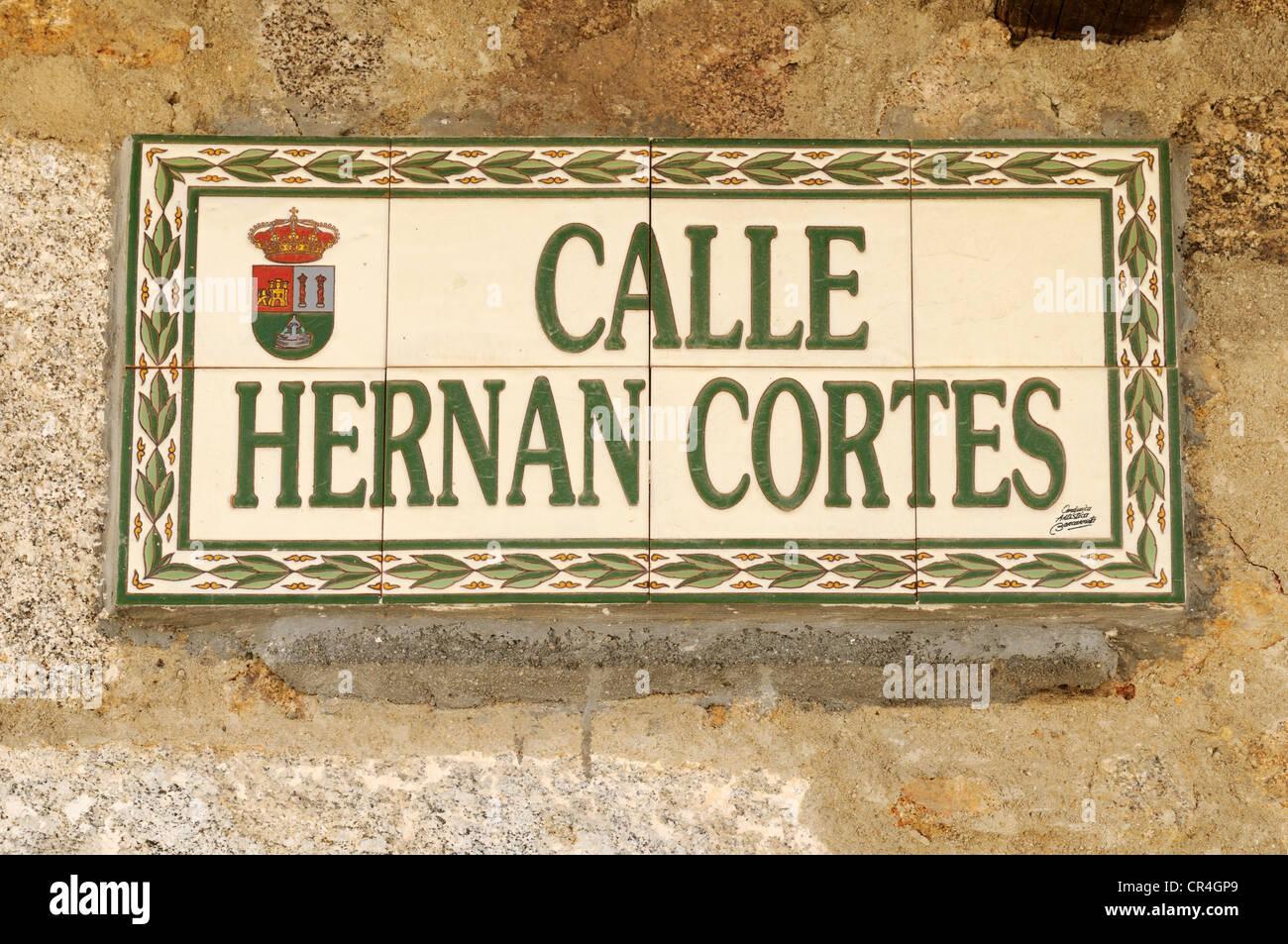 Streetsign made of tiles in memorial of Hernan Cortes, conqueror of Mexico, Jarandilla de la Vera, Extremadura, - Stock Image