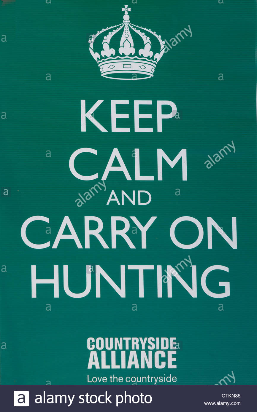 keep calm and carry on hunting sign stock photo 49606262 alamy
