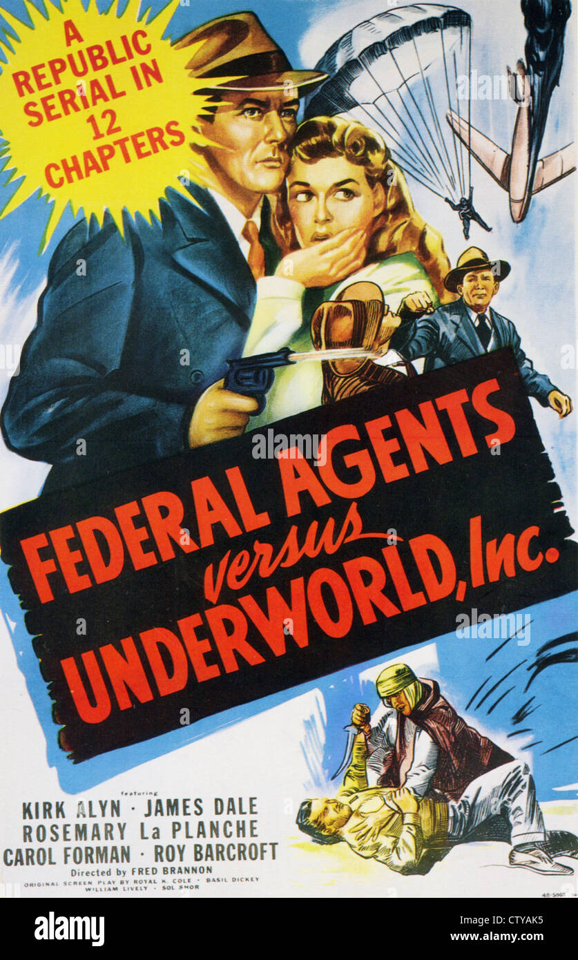 FEDERAL AGENTS VERSUS UNDERWORLD, INC Poster for 1949 Republic film serial - Stock Image